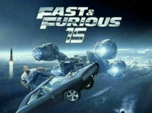 Fast  Furious 15. Will it ever end?: Fast  Furious 15. Will it ever end?