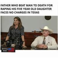 America, Feminism, and Friends: FATHER WHO BEAT MAN TO DEATH FOR  RAPING HIS FIVE YEAR OLD DAUGHTER  FACES NO CHARGES IN TEXAS  American  MADE I love Texas @guns_are_fun_💐 - Follow my backup - 🇺🇸 @americanalice 🇺🇸 ✨Tags your friends ✨ - - ❤️🇺🇸🙏🏻 politicians racist gop conservative republican liberal democrat libertarian Trump christian feminism atheism Sanders Clinton America patriot muslim bible religion quran lgbt government BLM abortion traditional capitalism makeamericagreatagain maga president