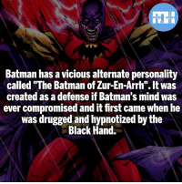 "Batman of Zur-En-Arrh! - My other IG accounts @factsofflash @yourpoketrivia @webslingerfacts ⠀⠀⠀⠀⠀⠀⠀⠀⠀⠀⠀⠀⠀⠀⠀⠀⠀⠀⠀⠀⠀⠀⠀⠀⠀⠀⠀⠀⠀⠀⠀⠀⠀⠀⠀⠀ ⠀⠀--------------------- batmanvssuperman xmen batman superman wonderwoman deadpool spiderman hulk thor ironman marvel greenlantern theflash wolverine daredevil aquaman justiceleague homecoming flashpoint ezramiller wallywest redhood avengers jasontodd captainmarvel tomholland benaffleck like4like injustice2: FATSHERDES  Batman has a vicious alternate personality  called ""The Batman of Zur-En-Arrh"".It was  created as a defense if Batman's mind was  ever compromised and it first came when he  was drugged and hypnotized by the  Black Hand. Batman of Zur-En-Arrh! - My other IG accounts @factsofflash @yourpoketrivia @webslingerfacts ⠀⠀⠀⠀⠀⠀⠀⠀⠀⠀⠀⠀⠀⠀⠀⠀⠀⠀⠀⠀⠀⠀⠀⠀⠀⠀⠀⠀⠀⠀⠀⠀⠀⠀⠀⠀ ⠀⠀--------------------- batmanvssuperman xmen batman superman wonderwoman deadpool spiderman hulk thor ironman marvel greenlantern theflash wolverine daredevil aquaman justiceleague homecoming flashpoint ezramiller wallywest redhood avengers jasontodd captainmarvel tomholland benaffleck like4like injustice2"