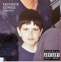 Alive, Memes, and Spotify: FAVORITE  SONGS  1986-2018  PAREN TAL  ADVISORY  EXPLICIT CONTENT I made you a playlist! All my favorite songs, one for each year I've been alive. You can get the Spotify link from the saved story in my profile! 🎶