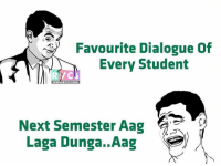 Memes, 🤖, and Next: Favourite Dialogue Of  Every Student  WWW. RVCJ.COM  Next Semester Aag Favourite Dialogue!😂😂 rvcjinsta