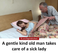 Sauce?: fb.com/legendaryfacts  A gentle kind old man takes  care of a sick lady Sauce?