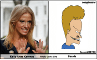 The resemblance is amazing...: fb.com/WSBYSO  Kelly Anne Conway  Totally Looks Like  Beavis The resemblance is amazing...