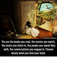 Memes, Avocado, and Converse: FB/David Avocado Wolfe  You are the books you read, the movies you watch  the music you listen to, the people you spend time  with, the conversations you engage in. Choose  wisely what you feed your mind. <3 David Wolfe