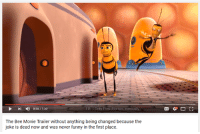 Bee Movie, Dank Memes, and Bees: FB Only Post Memes Ironically  0.28/130  The Bee Movie Trailer without anything being changed because the  joke is dead now and was never funny in the first place. oc