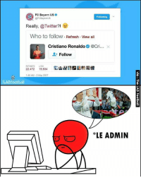 It still hurts 😂🔥: FC Bayern US  Following  @FCBayernUS  Really, Twitter?!  Who to follow. Refresh View all  Cristiano Ronaldo  (acr  x  Follow  RETMEETs LKES  22,472  19,934  1:45 AM 2 May 2017  LAD football  LE ADMIN It still hurts 😂🔥