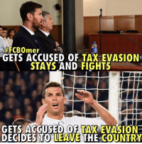 Via: Madridistas & Culès - The Eternal  Rivalry: FCBOmer  GETS ACCUSED OF TAX EVASION.  STAYS AND FIGHTS  GETS ACCUSED OF TANK EVASION  DECIDES TO LEAWE THE COUNTRY Via: Madridistas & Culès - The Eternal  Rivalry