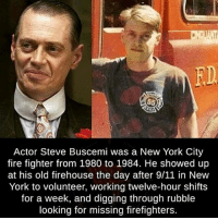 merica america usa fdny: FD  Actor Steve Buscemi was a New York City  fire fighter from 1980 to 1984. He showed up  at his old firehouse the day after 9/11 in New  York to volunteer, working twelve-hour shifts  for a week, and digging through rubble  looking for missing firefighters. merica america usa fdny
