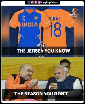 the jersey: fD  /LaughingColours  LAUGHING  Cdleurs  VIRAT  18  INDIA  opp  THE JERSEY YOU KNOW  ENGLAND&WALES  2019  THE REASON YOU DON'T