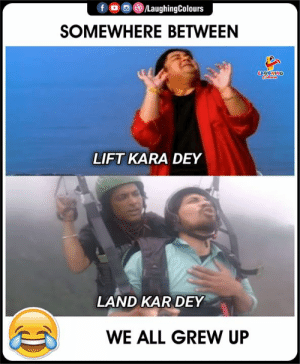 #HilariousParagliding #ViralParaglider #SocialMediaSensation, #VipinSahu,: fD LaughingColours  SOMEWHERE BETWEEN  LAUGHING  LIFT KARA DEY  LAND KAR DEY  WE ALL GREW UP #HilariousParagliding #ViralParaglider #SocialMediaSensation, #VipinSahu,