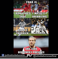 Lord Bendtner: FEAR IS  RONALDO IS  MESSIs  SHOT  DRIBBLING  BALE SS  PIRLOS  FREE KICK  SPEED  AND LORD  BENDTNER'S PRESENCE  fGofficialfootballuniverse FLT CO afootballuniverseofficial