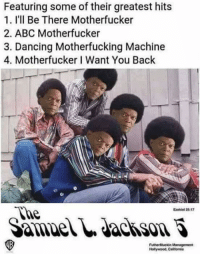 Abc, Memes, and California: Featuring some of their greatest hits  1. I'll Be There Motherfucker  2. ABC Motherfucker  3. Dancing Motherfucking Machine  4. Motherfucker Want You Back  Ezekiel 25:17  FutherMuckin Management  Hollywood,California