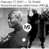Remembering our heavenly brother, Dr. Khalid Muhammad. He lives in each and every one of us.: February 17,2001- Dr. Khalid  Muhammad was called home. (RIP) .  MIT  Moor Information Remembering our heavenly brother, Dr. Khalid Muhammad. He lives in each and every one of us.