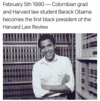 Memes, Harvard, and 🤖: February 5th 1990  Colombian grad  and Harvard law student Barack Obama  becomes the first black president of the  Harvard Law Review  850