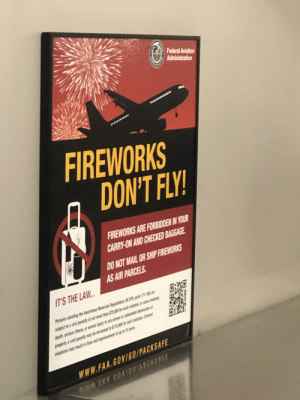 Friends, Death, and Fireworks: Federal Aviation  Administration  FIREWORKS  DON'T FLY!  FIREWORKS ARE FORBIDDEN IN YOUR  CARRY-ON AND CHECKED BAGGAGE  DO NOT MAIL OR SHIP FIREWORKS  AS AIR PARCELS  IT'S THE LAW..  Persons violating the Hazardous Materials Regulations (49 CFR, parts 171-180 are  subject to a civil penality of not more than $75,000 for each vialation In cases involtving  death,serious llness,or severe injury to any person or substantial destruction of  property a civil penalty may be increased to $175,000 for each violation. Criminal  violations may result in fines and imprisonment of up to 10 years  www.FAA.GOVIGO/PACKSAFE  M# EVY COAIPOCK A friendly 5th of July reminder from your friends at the TSA #MURICA