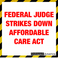 "America, News, and Supreme: FEDERAL JUDGE  STRIKES DOWN  AFFORDABLE  CARE ACT  Unbiased America. BREAKING NEWS: FEDERAL JUDGE RULES THAT THE AFFORDABLE CARE ACT IS UNCONSTITUTIONAL  By Kevin Ryan  Obamacare has been struck down by a federal judge in a ruling that puts the entire law in doubt.  U.S. District Judge Reed O'Connor in Fort Worth agreed with a coalition of states led by Texas that the Affordable Care Act is unconstitutional now that Congress eliminated the individual mandate tax penalty for not buying insurance.   Texas and an alliance of 19 states argued that when Congress repealed the individual mandate last year, it eliminated the U.S. Supreme Court's rationale for finding the ACA constitutional in 2012.  The Texas judge agreed.  ""The remainder of the ACA is non-severable from the individual mandate, meaning that the Act must be invalidated in whole,"" O'Connor wrote.   The decision is almost certain to be appealed all the way to the Supreme Court.  SOURCES: https://www.nytimes.com/2018/12/14/health/obamacare-unconstitutional-texas-judge.html https://www.bloomberg.com/news/articles/2018-12-15/obamacare-core-provisions-ruled-unconstitutional-by-judge https://www.wsj.com/articles/federal-judge-rules-affordable-care-act-is-unconstitutional-11544838743"