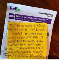 Funny, Fedex, and Monkey: FedEx  0  Shipment Status  Door Tag  Ground  Want to get packages your way?  Tell us when and where at fedex.com/delivery  -  RecinienthA  IT WORKS  WeRKS FOR  WORKS FoR DomNS, I CAN  CNFIRM IN AT LEAST ONE  CASE IT HAS LWORKE FOR A  MONKEY, PLEASE DELVER  Pi *orders shake weight once*