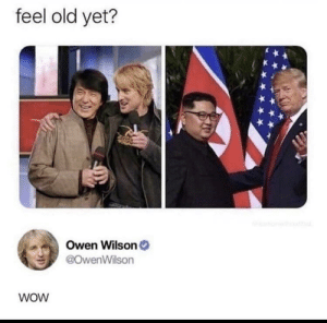 Dank, Memes, and Target: feel old yet?  Owen Wilson  @owenWilson  wOW The good old days by Pheeeh MORE MEMES