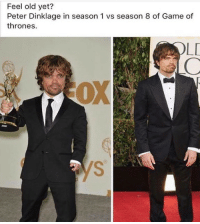 Game of Thrones, Game, and Peter Dinklage: Feel old yet?  Peter Dinklage in season 1 vs season 8 of Game of  thrones  LD