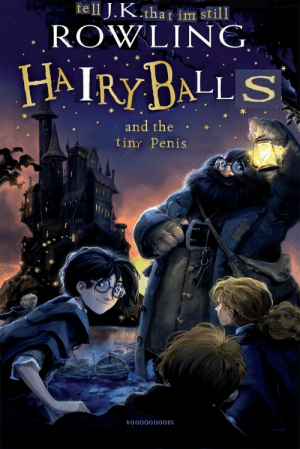 Tweet this at J.K. Rowling so she knows: fell J.K.that im still  ROWLING  HAIRY BALL S  and the  tiny Penis  BO000000OBS Tweet this at J.K. Rowling so she knows