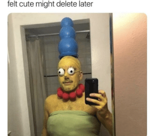 Might delete later. by PoiterKerton MORE MEMES: felt cute might delete later Might delete later. by PoiterKerton MORE MEMES