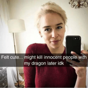 https://t.co/xBTTtsDzWP: Felt cute... might kill innocent people with  my dragon later idk https://t.co/xBTTtsDzWP