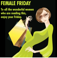 Cheating, Friday, and Memes: FEMALE FRIDAY  To all the wonderful women  who are reading this,  enjoy your Friday. MIND GAMES MANY MEN PLAY ON WOMEN - Ladies: Please don't get caught up in the games men play. Just like I help you everyday through posts I send out all the time, I will help you through this ebook on how NOT to get played and taken advantage of by men. Some of the subjects I am about to show you are: (1) Things your father never told you but should have. (2) The number 1 mistake women make when meeting a man. (3) Why a man stops calling you. (4) Why you keep getting hurt over and over and over again.... (5) Why men cheat even though you are doing everything. (6) What's wrong with the man that opens the door for you? (7) Why he calls during the week but disappears on the weekend. (8) The first thing a man has in his mind when he approaches you. (9) What men really think about you when you're not around. (10) All the signs that tell you a man is cheating. Plus so much more. For a limited time, you can either get this 1 ebook, that has been written by me, Anthony, your page admin for only $2.00 or even get a better deal where you can get an enormous collection of 70 ebooks on many different subjects for only $10. To find out about all the other 70 ebooks or to purchase any of the ebooks, please go to: http://wordsofwisdomforwomen.com/b-200.htm