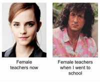 Funny, Memes, and School: Female  teachers now  Female teachers  when I went to  school If you want to have your funny bone tickled, check out our other page @FUNNY! 😂