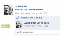 FEMPOLEMICAL  POLISH MEMES  Adolf Hitler  One like and I invade Polandi  Like Comment August 31 1939  Joseph Stalin likes this.  Adolf Hitler Say no more!  d September 1 1939 Like  Write a comment... ~Hohenstaufen