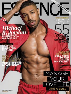 Avon, Bae, and Bucket List: FENCE  EASY, BREEZY  SUMMER  STYLE  Michael  B. Jordan  UP CLOSE AND  PERSONAL WITH  OUR FAVE BAE  SANDALS,  SHORTS  SWIMWEAR  MORE  SPECIAL REPORT  EPING  BLACK MEN  HEALTHY  HO  GUYS  FEEL ABOUT  DARE TO  GO THERE!  SOLO TRIPS  TO ADD  TO YOUR  BUCKET LIST  REALLY  MOVEMENT  MANAGE  YOUR  LOVE LIFE  LIKE A BOSS  VISIT ESSENCE.COM  JUNE 2018 fuckrashida:  matthewacherry: Surprise! I interviewed actor/producer @michaelbjordan for the June 2018 @Essence Magazine cover.  My first cover story, Hits newsstands next Friday.  Shot by @mrowephoto  Styled by Avon Dorsey  Shout to @corimurray @traceysees @Thompsonproject @missjulee for the opportunity