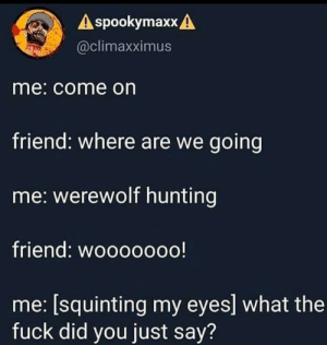 feniczoroark:  randomnightlord:  feniczoroark:  the-memedaddy:  Meirl   @randomnightlord    *chugs witcher potion* This will hurt me more than you. No. No you will suffer more   What   Did you really think i didn't know that you were a werewolf? : feniczoroark:  randomnightlord:  feniczoroark:  the-memedaddy:  Meirl   @randomnightlord    *chugs witcher potion* This will hurt me more than you. No. No you will suffer more   What   Did you really think i didn't know that you were a werewolf?