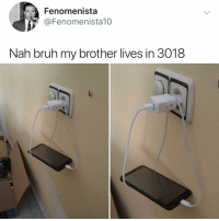 Bruh, Memes, and 🤖: Fenomenista  @Fenomenista10  Nah bruh my brother lives in 3018  CER Why aren't more things hammocks