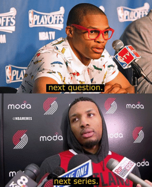 Damian Lillard says thank you next.: FFS PLAYO  PLA  next question  moda  moda  @NBAMEMES  da  moda  oda  next series. Damian Lillard says thank you next.