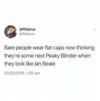 British, Next, and Lan: @ffsbruv  @ffsbruv  Bare people wear flat caps now thinking  they're some next Peaky Blinder when  they look like lan Beale  02/02/2018, 1:55 pm ⚠️WARNING⚠️ do NOT follow @memezar if you're easily offended