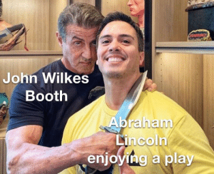 Lincoln look behind you! Oh god he has AirPods in he can't hear us: FIAMBO  John Wilkes  Booth  Abraham/  Lincoln  enjoying a play Lincoln look behind you! Oh god he has AirPods in he can't hear us