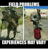 Military Memes: FIELD PROBLEMS  NO PLEASURE  Navy Memes com  EXPERIENCES MAY VARY