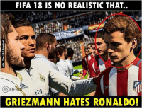 Spot on from FIFA 😂😂 Follow @instatroll.soccer: FIFA 18 IS NO REALISTIC THAT..  FIF  Fly  GRIEZMANN HATES RONALDO! Spot on from FIFA 😂😂 Follow @instatroll.soccer