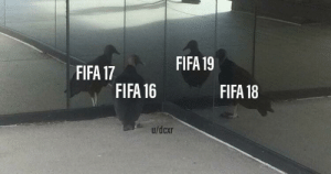 Dank, Fifa, and Memes: FIFA 19  FIFA 17  FIFA 16  FIFA 18  u/dcxr all the same thing by dcxr MORE MEMES