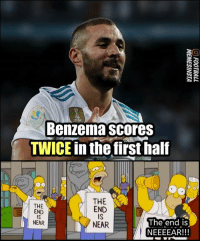The end is f*cking near 😂😂: FIFA  Benzema scores  TWICE in the first half  THE  END  IS  NEAR  THE  END  IS  NEAR  The end iS  NEEEEAR!!! The end is f*cking near 😂😂