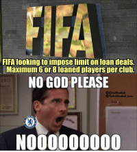 Scenes at Chelsea right now https://t.co/faBs0PuY3k: FIFA looking to impose limit on loan deals.  Maximum 6or 8loaned players Der club.  NO GOD PLEASE  fTrollFootball  The TrollFootball_Insto  HELS  BALL CL  NOU0000000 Scenes at Chelsea right now https://t.co/faBs0PuY3k