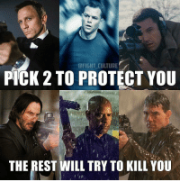 Memes, 🤖, and Xmen: FIGHT CULTURE  PICK 2 TO PROTECT YOU  THE REST WILL TRY TO KILL YOU From @fight_culture - 's POST - Which two modern day action heroes have your back? - TELL US BELOW! - xmen starwars johnwick inspiration jamesbond follow4follow artwork motivation superhero determination dccomics comics movie film dc marvel geek superman cosplay anime videogames followforfollow fitness instagood batman marvelcomics denzelwashington justiceleague ~ Cap🇺🇸