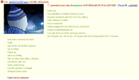 Anon is a failed normie: File: 1442107117437 pn  (1.33 MB, 1632x1224)  greentext your day Anonymous 11/07/15 (Sat)19:26:06 No.24073686 Reply] 2240Z6657  wake up  >say goodbye to relative leaving country  prepare breakfast and then lunch for sibling  take sibling to school  sit on computer  today happened to be blizzcon so watch that  >make myself breakfast too  eat and drink tea while watching streams  >do 20 push ups, 30 sit ups, 40 squats and hold bridge position for 2 minutes  not even a workout but tired  >sigh  >get hit by old familiar migraine  go to sleep  wake up  pick up sibling  >let him play vidya while i shitpost  eat dinner with him  dad comes home  eat the goodies he bought  >shitpost some more  Failed normiel betaneet Anon is a failed normie