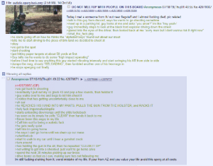 "Anon survives the sperg: File: autistic sperg fuck.png (2.59 MB, 1472x758)  DO NOT MEETUP WITH PEOPLE ON THIS BOARD Anonymous 07/18/19(Thu)01:48:55 No.42070667  >42070792 >42070800 >42070855 >> 42070890 >42070908  Today i met a someone from /k/ out near flagstaff and i almost fucking died, pic related  >talk to this guy from discord, says he wants to go shooting sometime  meet up in a parking lot, guy looks at me and asks ""you anon?"" im like ""hey yeah-  guy immeditaly stops to look at the black ford explorer driving down the street  >glared into the eyes of the driver, then looked back at me ""sorry man but i dont wanna risk it right now""  what_the_fuck.png  he starts going off on how he thinks the ""alphabet boys"" found out about our meet  >tells me to start driving to the piece of blm land we decided to shoot at  >okay  we get to the spot  start shooting  >just hitting paper targets at about 50 yards at first  >Guy tells me he wants to do some  >before i had time to say anything this guy started vibrating intensely and start swinging his AR from side to side  >dumps the mag, shouts ""RELOĀDING"", then fumbled another one of his hexmags in  >he stops sperging out finally  ""high impact operating""  Showing all replies  Anonymous 07/18/19(Thu)01:49:22 No.42070671  >>42070696>42070737  >42070667 (OP)  we get back to shooting  >eventually I pull out my cc glock 43 and pop a few rounds, then holster it  guy walks over to me and begs to let him shoot it  >I notice that hes getting uncomfortably close to me  >uh sur-  >he REACHES HIS HAND INTO MY PANTS, PULLS THE GUN FROM THE HOLSTER, and RACKS IT  >holy fuck imgonnafuckingdie  starts unloading downrange until the slide locksback  as soon as its empty he yells ""CLEAR"" then hands it back to me  >Never been this angry in my life  Call him out for being a autistic fuck  >he gets really quiet  >tell him im going home  >he says i cant go home until we clean up our mess  whatthefuck  start to walk to my car until i hear  turn around  gunshot crack  a  >hes holding the gun in the air, then he repeated ""CLEAN IT UP""  not willing to get into a shootout, just want to go home alive  >spend the next 30 minutes picking up our brass  >drive home as fast as i can, making sure hes not following me  Im still fucking shaking from it, worst mistake of my life. If your from AZ and you value your life avoid this sperg at all costs Anon survives the sperg"