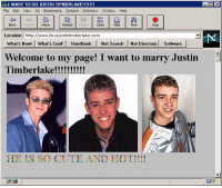 Cute, Cool, and Home: File Edit View Go Bookmarks Options Directory Window Hep  Back Fon srd Home  Relod nsgesOpenPrint  Find  Stop  Location: http://www.ilovejustintimberlake.com  What's New! What's Cool! Handbook Net Search Net Directory Software  Welcome to my page! I want to marry Justin  HE IS SO CUTE AND HOT!!!!  a?