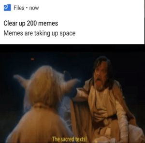Fresh meme for 2020: Files • now  Clear  200 memes  up  Memes are taking up space  The sacred texts! Fresh meme for 2020