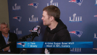 Fresh, Memes, and Nfl: fill  Lfm  Mill  NFL  4-time Super Bowl MVP  - Most in NFL history  QB Tom  12 Brady Almost two decades ago, but still fresh in his mind.  Brady recalls his first NFL completion 💯 #SBLIII (via @NFLNetwork) https://t.co/CeKNzWWVFE