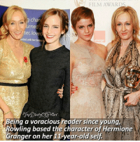 Harry Potter, Hermione, and Memes: FILM AWARDS  g chan  ter, loved  united with her fami  la  Being a voracious reader since young,  Rowling based the character of Hermione  Granger on her 11-year-old self Emma or Rowling? 💖 ♔ HAHA the similarities 😂😂 ♔ Tag a friend who loves Harry Potter too! 😊⚡ ◇ Potterheads⚡count: 142,565