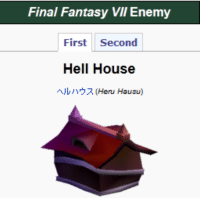 Final Fantasy: Final Fantasy VII Enemy  First  Second  Hell House  (Henu Hausu