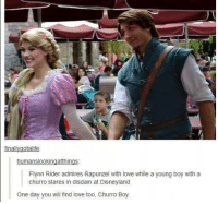 Disneyland, Finals, and Funny: final  gotalife  humans lookingatthings  Flynn Rider admires Rapunzel with love while a young boy with a  churro stares in disdain at Disneyland  One day you will find love too, Churro Boy.