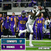 Cowboys Win 17-15! DCEmpire DallasCowboys: Final Score  COWBOYS 17  VIKINGS 15  @DC-EMPIRE Cowboys Win 17-15! DCEmpire DallasCowboys